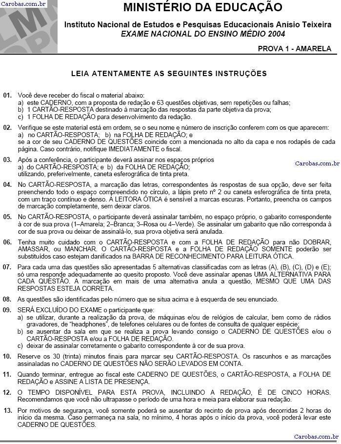 Instruções ENEM 2004 PROVA AMARELA